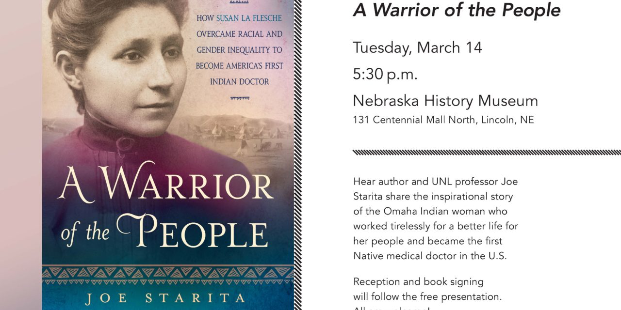Special Presentation of Susan LaFleshe Picotte, A Warrior of the People, by Author Joe Starita.